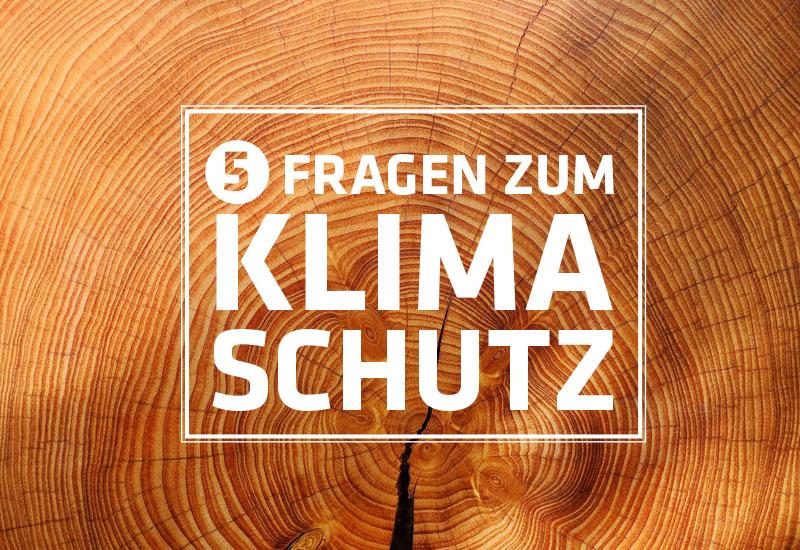 Fünf Fragen zum Klimaschutz, Teil 1
